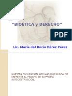 Bio+®tica y Derecho CLASE