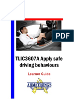 TLIC3607A - Apply Safe Driving Behaviours - Learner Guide