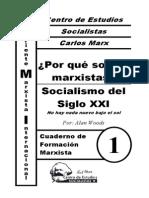 CFM #1 Por Qué Somos Marxistas, Socialismo Del Siglo XXI (a. Woods)