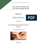 Sobre los Bienes mal habidos por Juan Domingo Perón
