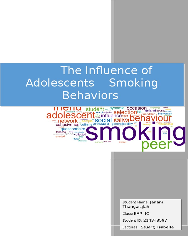 The Influence of Adolescents Smoking Behaviours