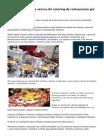 Interesante servicio acerca del catering de restauracion por valencia.