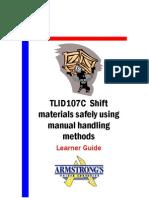 TLID107C - Shift Materials Safely Using Manual Handling Methods - Learner GUide