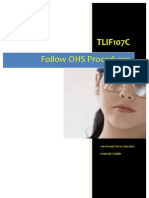 TLIF107C - Follow OHS Procedures - Learner Guide