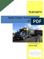 TLIF1007C - Apply Fatigue Management Strategies - Learner Guide