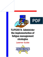 TLIF6307A - Administer the Implementation of Fatigue Management Strategies - Learner Guide