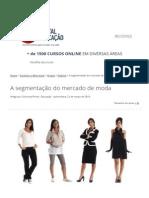 A Segmentação Do Mercado de Moda - Artigos de Cotidiano e Bem-estar - Portal Educação