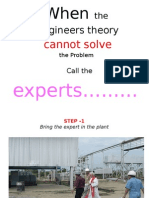 When the Engineers Cannot Solve a Problem........