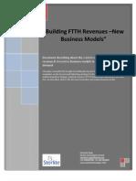 Building FTTH Revenues-New Business Models