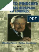 Augusto Pinochet 503 Días Atrapado en Londres