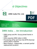 Dirk India Ltd. Goals & Objectves