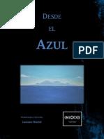 Dossier informativo de 'DESDE EL AZUL'