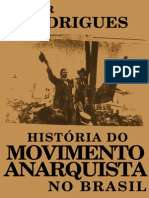 Histc3b3ria Do Movimento Anarquista No Brasil Rodrigues