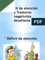 Déficit de Atención y Trastorno Negativista Desafiante