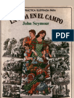 Seymour John - Guia Practica Ilustrada Para La Vida en El Campo[1]