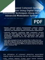 Ultra High Speed Coherent Optical Communication Using Digital