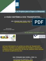A Visão Sistêmica dos Transportes - Eng. Fernando Mac Dowell