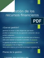 Gestión de Los Recursos Financieros