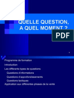 Quelle Question, A Quel Moment ?