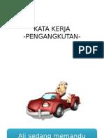 KATA KERJA Pengangkutan
