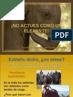 No Imites a Los Elefantes