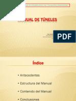 1) MANUAL de TÚNELES (Juan Apaclla Caja) - I Congreso Internacional de Infraestructura Vial Transporte y Maquinarias