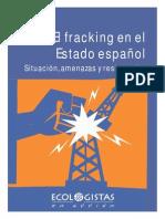 El Fracking Un Nuevo Atentado Ambiental