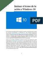 Cómo Eliminar El Icono de La Actualización a Windows 10