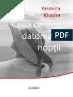 Preview Ceea Ce Ziua Datoreaza Noptii-Yasmina Khadra
