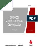 OWG000201 MSOFTX3000 Hardware Data Configuration ISSUE2.1