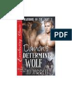 AJ Jarrett-Damons Determined Wolf