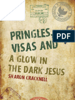 Sharon Cracknell -Pringles, Visas and a Glow in the Dark Jesus