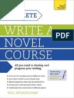 Write a Novel a Complete Teach Yourself Course
