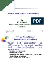 4. Cross Functional Awareness