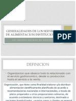 Generalidades de los servicios de alimentacion institucional.pdf