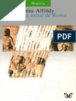Alfoldy, Geza - Historia Social de Roma [17856] (r1.0)