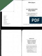 Jaques, E. La Organización Requerida. Segunda Parte