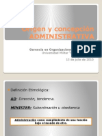 1. Origen y Concepcion Administrativa
