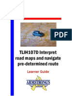 TLIH107D - Interpret Road Maps and Navigate Pre-Determined Route - Learner Guide