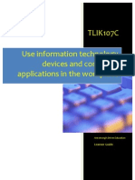 TLIK107C - Use Information Technology Devices and Computer Applications in the Workplace - Learner Guide