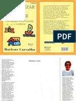 alfabetizar e letrar marlene carvalho