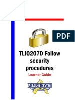 TLIO207D - Follow Security Procedures - Learner Guide