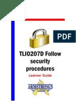 TLIO207D - Follow Security Procedures - Learner Guide