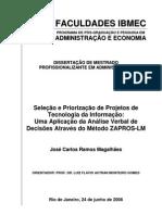 Seleção e Priorização de Projetos TI com o Método ZAPROS-LM