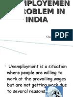 Unemployement Problem in India