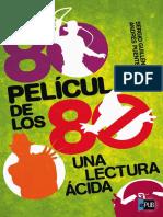 80 Peliculas de Los 80_ Una Lectura Acid - Andres Puente Gomez