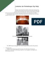 Kelainan Pada Pertumbuhan Dan Perkembangan Gigi Geligi