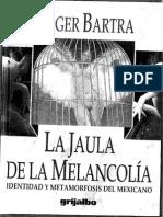 Roger Bartra - La Jaula de La Melancolia