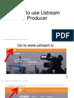 Rolando_Agdeppa Jr_ How to Use Ustream Producer