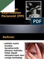 Gangguan Kepribadian Paranoid (PPD)